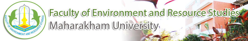 Faculty of Environment and Resource Studies maharakham university | คณะสิ่งแวดล้อมและทรัพยากรศาสตร์ มหาวิทยาลัยมหาสารคาม